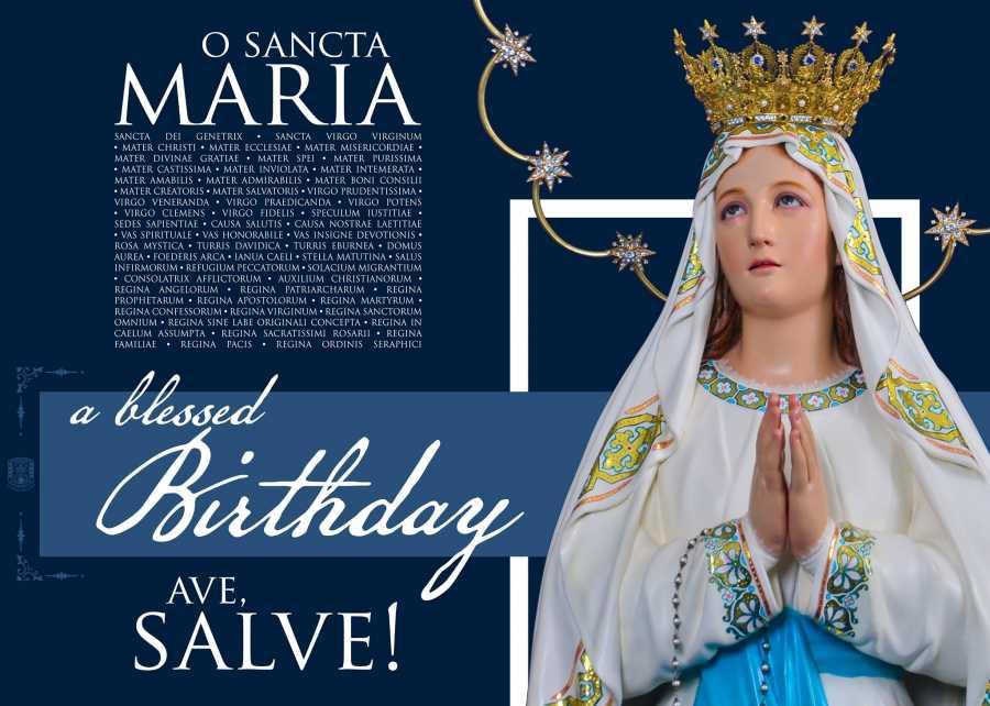 O Sancta Maria a Blessed Birthday Ave, Salve