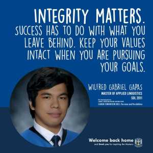 Integrity matters. Success has to do with what you leave behind